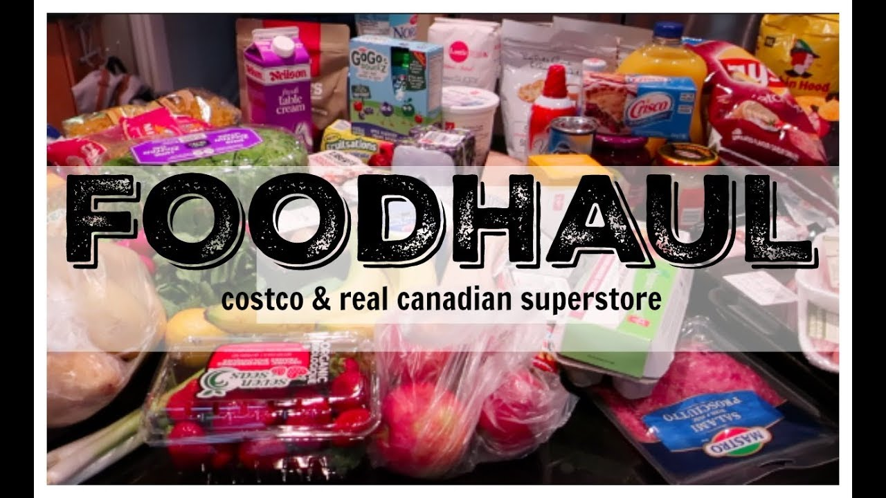 FOODHAUL & Speiseplan II COSTCO + Real Canadian Superstore - YouTube