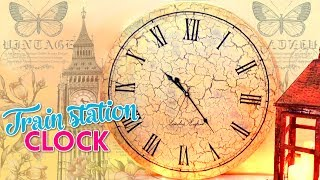 DIY CRAFTS PROJECTS FOR ROOM DECOR - VINTAGE TRAIN STATION CLOCK MAKE WITH CARDBOARD