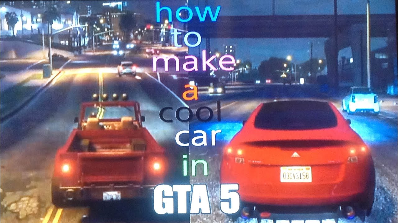 How To Make A Cool Car In GTA YouTube - Make a cool car