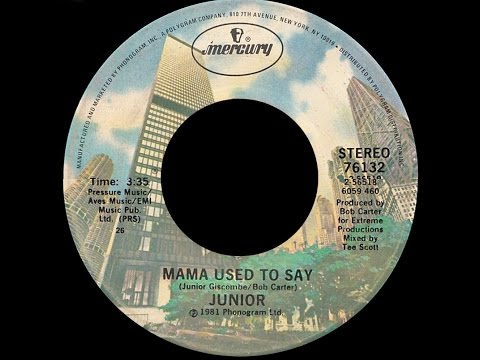 Junior ~ Mama Used To Say 1981 Disco Purrfection Version
