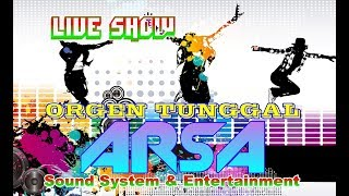 ARSA House Music & Entertainment [ Mantap Jiwa... ]