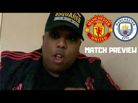 Manchester United vs Manchester City | Match Preview | Players have to step and be counted!