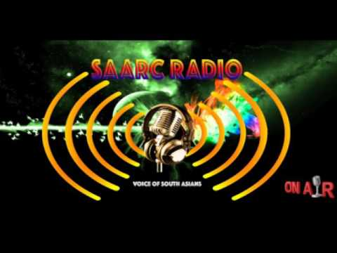 SAARC RADIO - PROG. 1 ( VOICE OF SOUTH ASIANS)