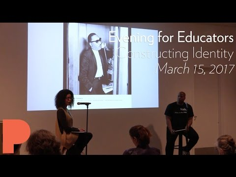 Evening For Educators: Constructing Identity - March 15, 2017