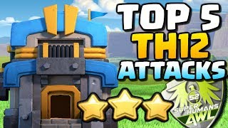 TOP 5 TH12 ATTACKS | AWL War of the Week - Town Hall 12 Attack Strategies | Clash of Clans
