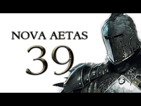 Nova Aetas 4.0 - Part 39 (MANAGEMENT & WARFARE - Warband Mod Let's Play Gameplay)