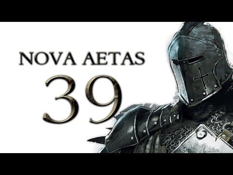 Nova Aetas 4.0 - Part 39 (MANAGEMENT & WARFARE - Warband Mod Let's Play Gameplay)