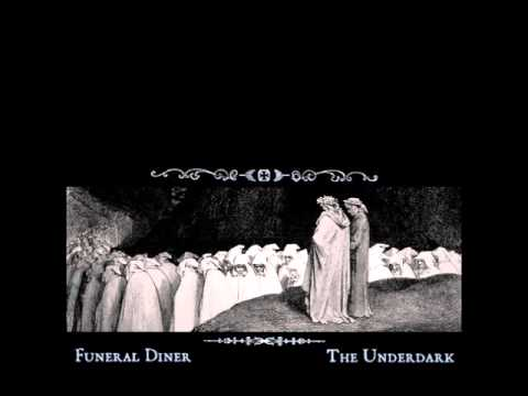 Funeral Diner - The Underdark (Full Album)