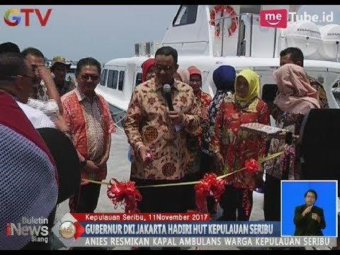 Menghadiri HUT Pulau Seribu, Anies Meresmikan Kapal Ambulan Darurat - BIS 12/11