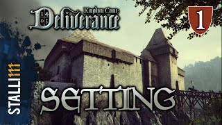 ►Kingdom Come: Deliverance | Setting, Map Size & Story