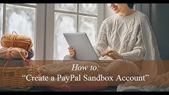 Creating a PayPal Sandbox Testing Account