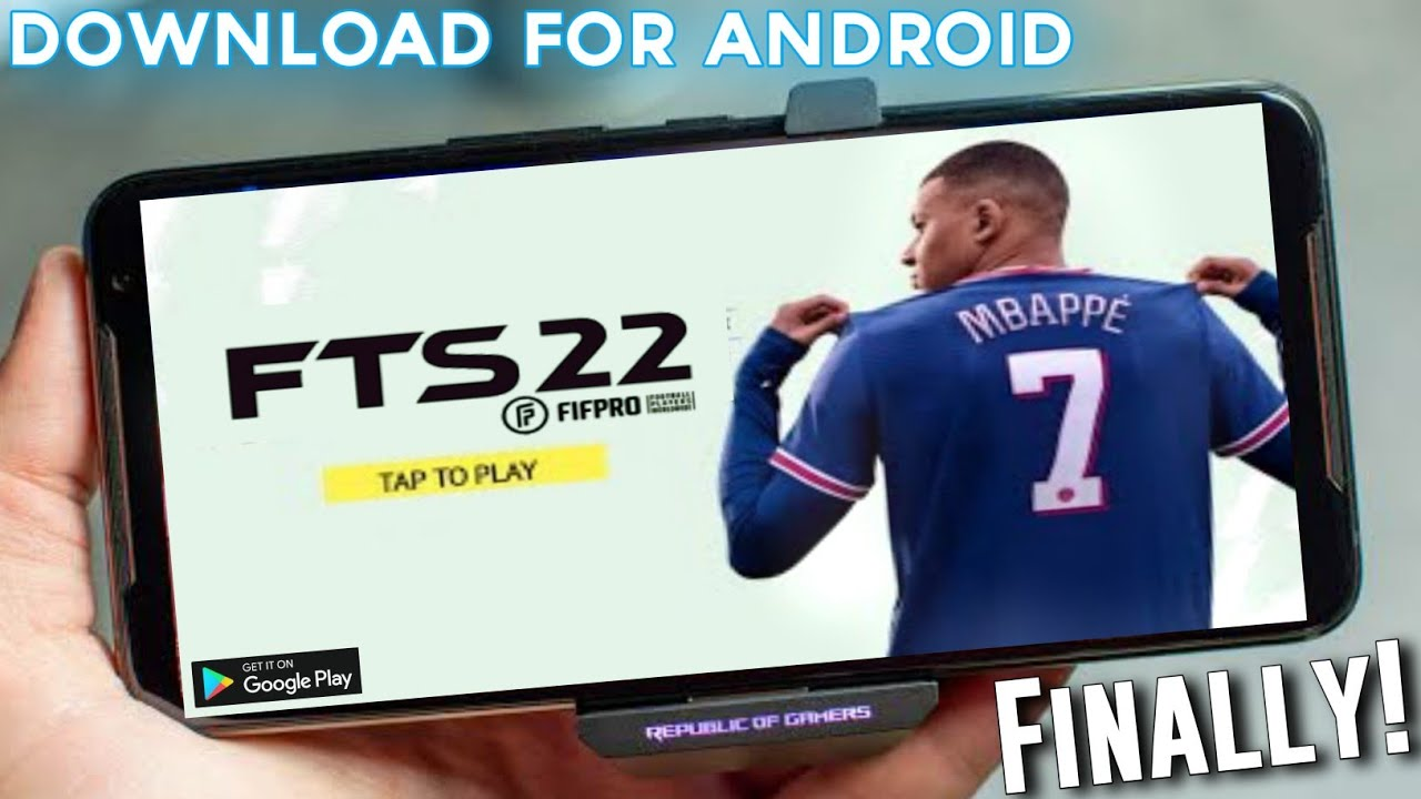 FTS 22 Download For Android Latest Version । FTS 2022 Download Android 2021