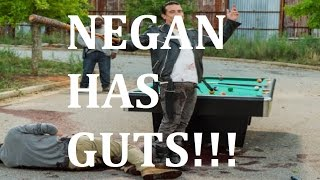 the walking dead season 7 episode 8 negan has guts