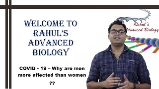 COVID-19 - Why Are Men More Affected Than Women? - Pathogenesis and Receptor Binding of SARS-CoV-2
