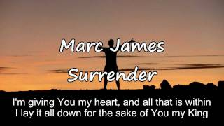 Marc James - Surrender [with lyrics]
