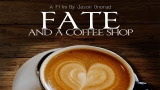 Fate and A Coffee Shop