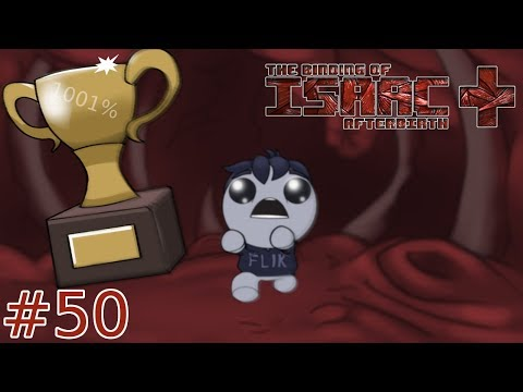 """Flik Plays The Binding of Isaac Afterbirth+   #50   """"Lay Siege"""""""