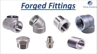 Pipe Fittings | Piping Academy - Forged Fittings