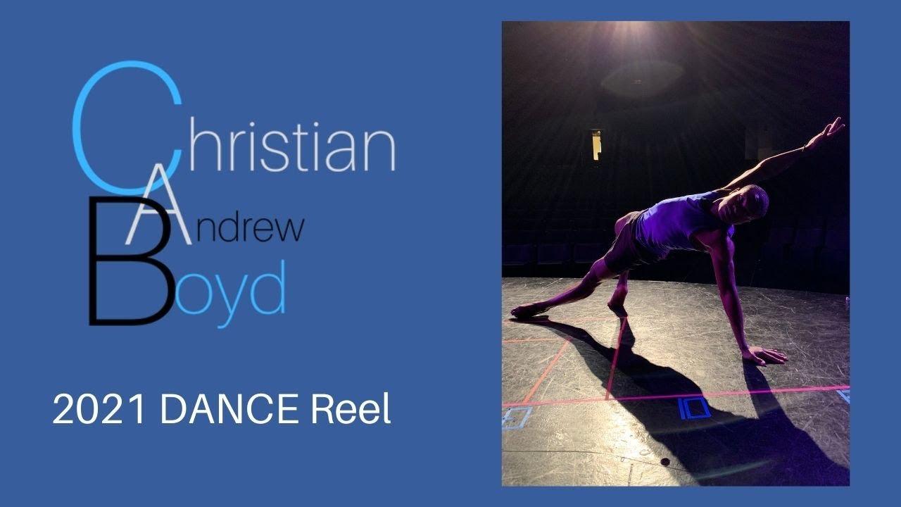 Christian Boyd - 2021 DANCE Reel