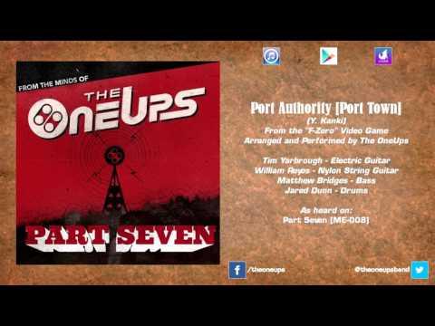 The OneUps - F-Zero - Port Authority [Port Town]