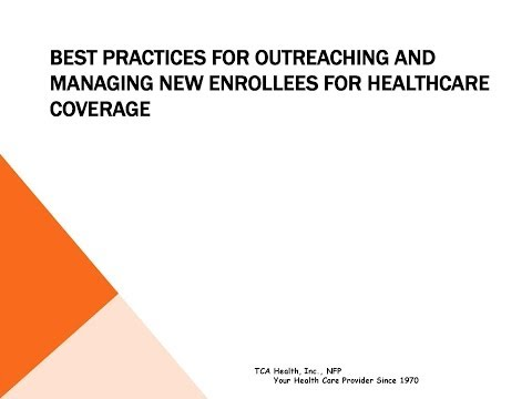 Best Practices for Outreach and Managing New Enrollees