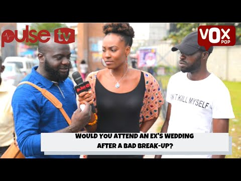 Would you attend an ex's wedding? I PULSE TV VOX POP