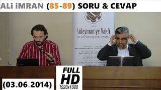ALi iMRAN (85-89) SORU & CEVAP (03.06.2014)