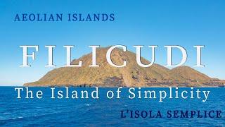 Filicudi - the island of simplicity aeolian islands