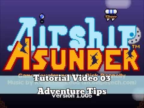 Airship Asunder Tutorial 03 |