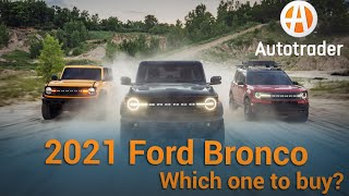The new Ford Bronco | Which one should you buy? | Autotrader