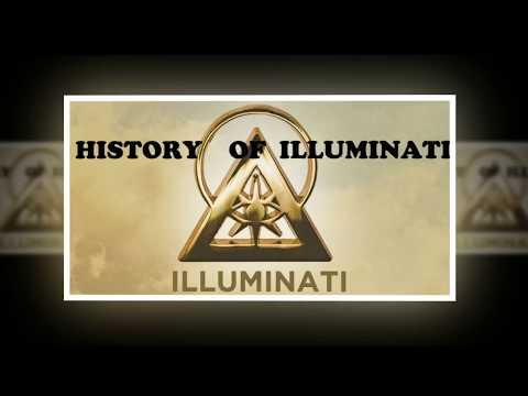 HISTORY OF ILLUMINATI
