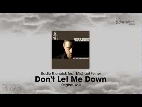 Eddie Thoneick feat. Michael Feiner - Don't Let Me Down (Original Mix)