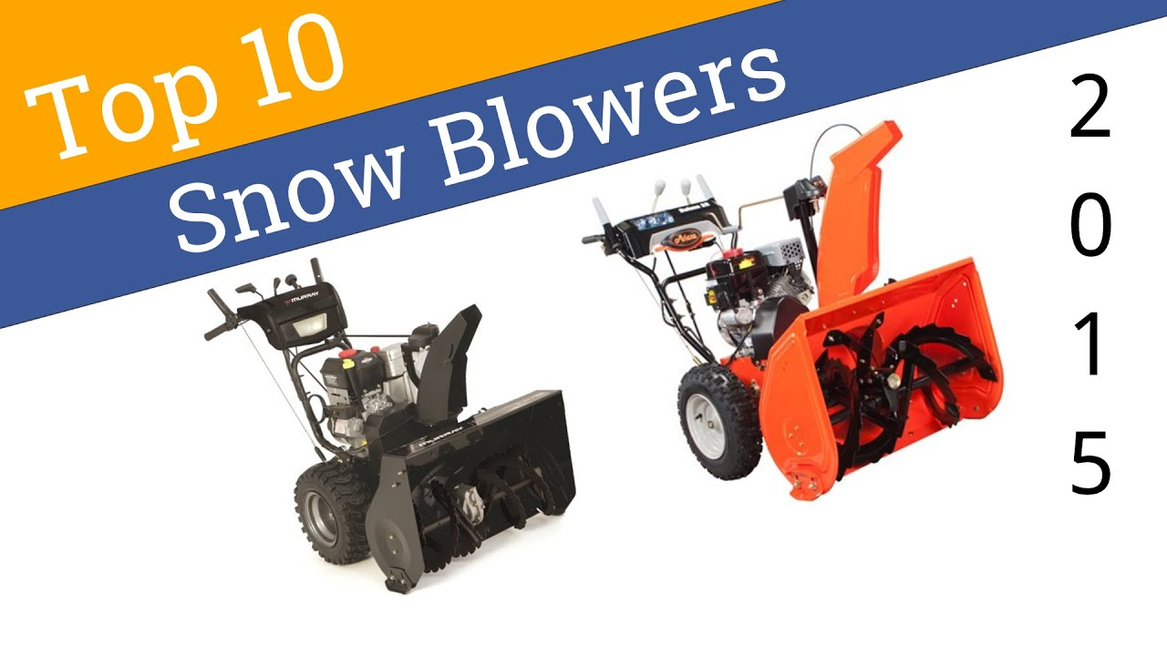 Top Rated Snow Blowers : 10 best snow blowers 2015 youtube