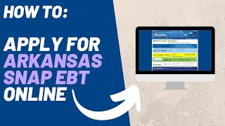 How to Apply for Arkansas Food Stamps Online