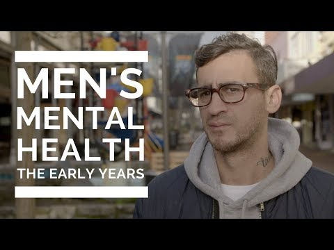 Men's Mental Health: The Early Years