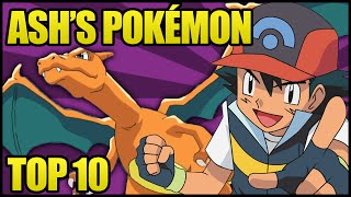 My Top 10 Pokémon Owned by Ash Ketchum