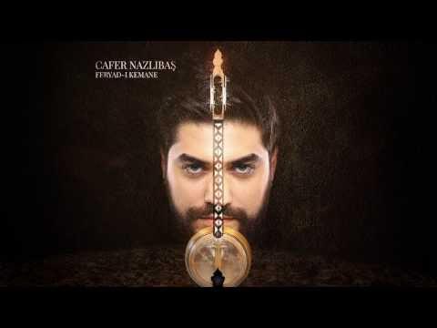 Cafer Nazlıbaş ft. Hüsnü Şenlendirici - Hasret (Feryad-ı Kemane)