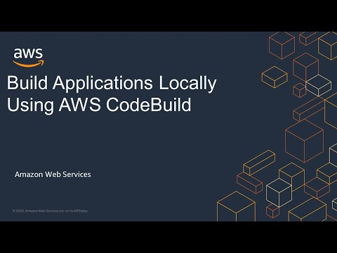 Build Applications Locally Using AWS CodeBuild