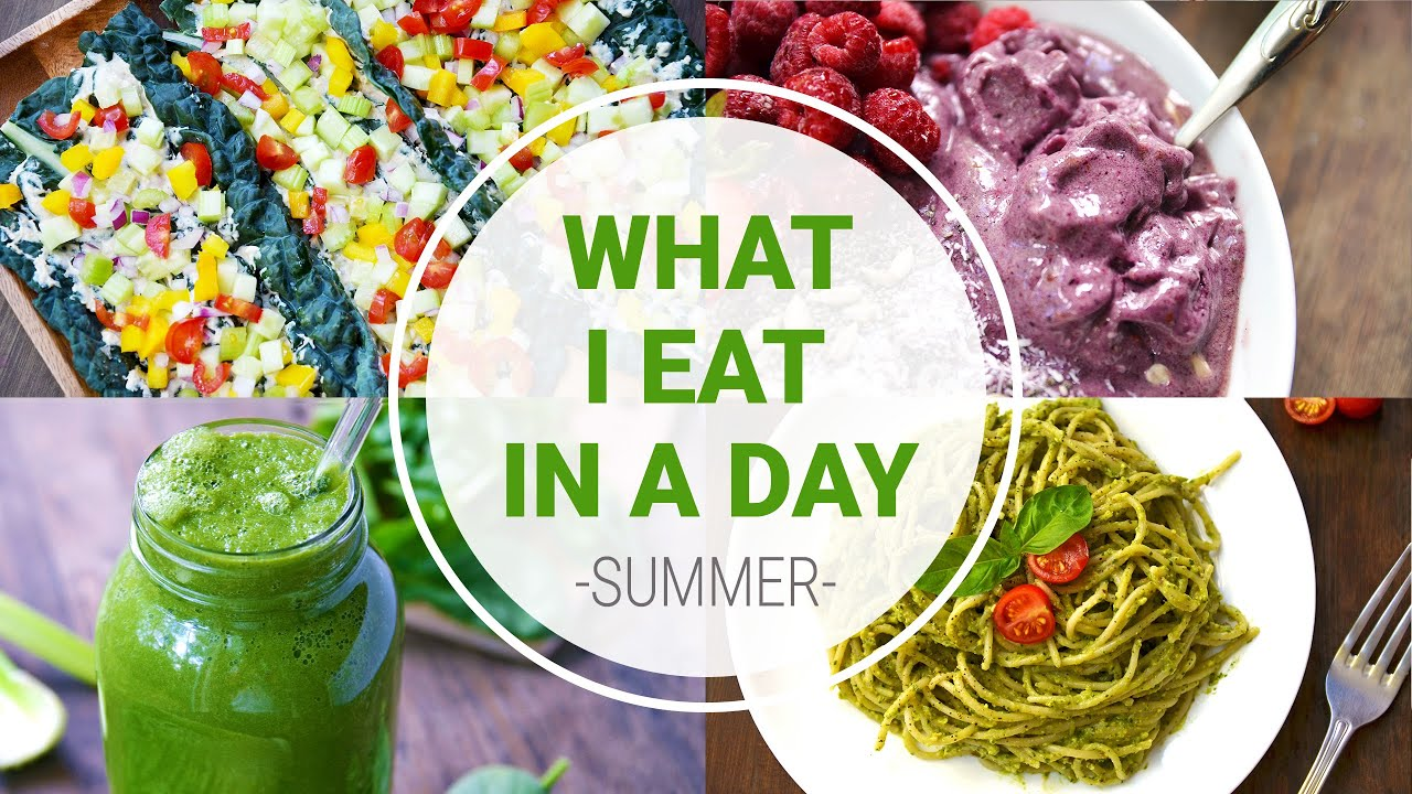 What i eat in a day summer healthy vegan recipes youtube youtube premium forumfinder Choice Image