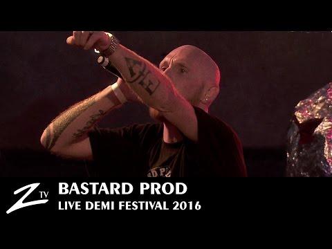 Bastard Prod - Demi Festival 2016 - LIVE HD