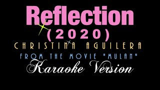 """This is from karaokeytv version of """"reflection (2020)""""thank you for watching guys and hope like videonote: can use instrumental your co..."""