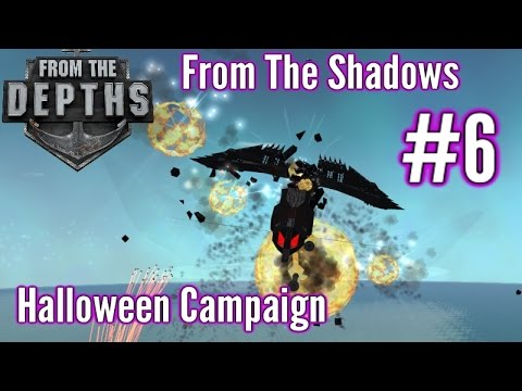 From The Depths | Part 6 | Fantastic Flak!  | From The Shadows Campaign