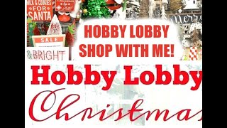 PART 1 of 2 Hobby Lobby Christmas 2019!! Let's Go Shopping Friends!🎄🌲🎅🤶🦌⛄