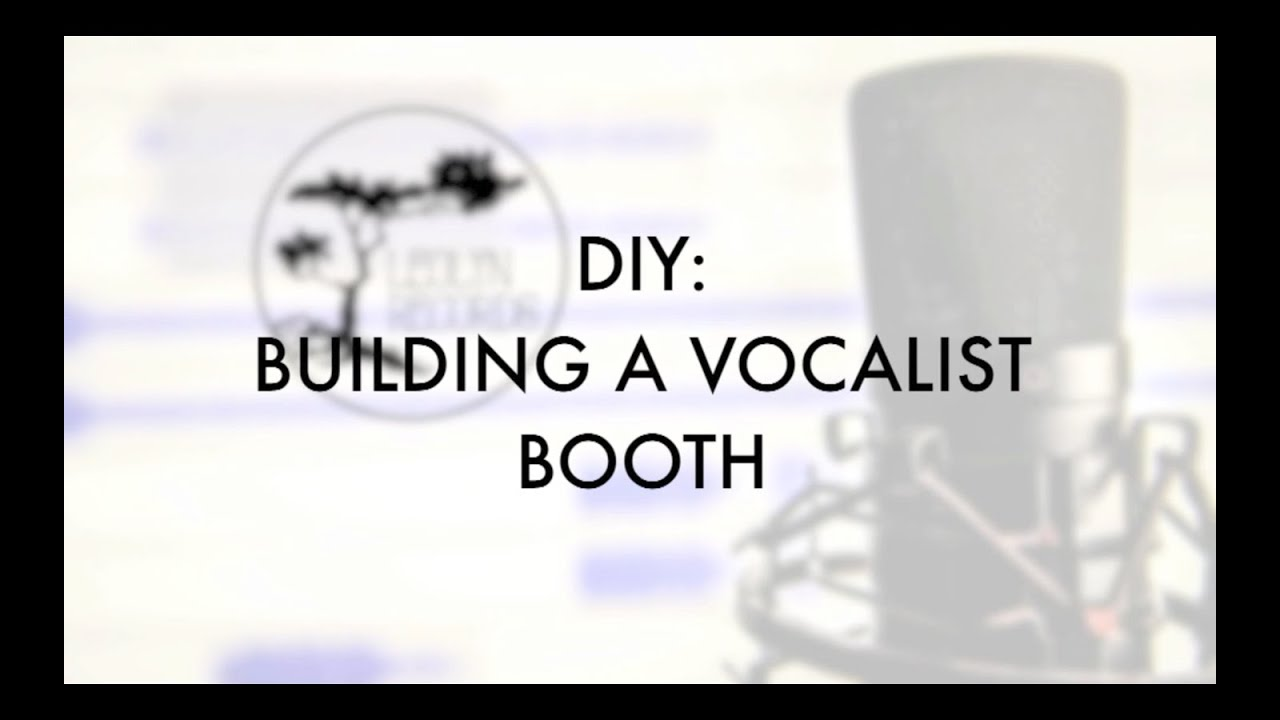 How To Build A Vocal Booth DIY On A Budget For A Corner Or