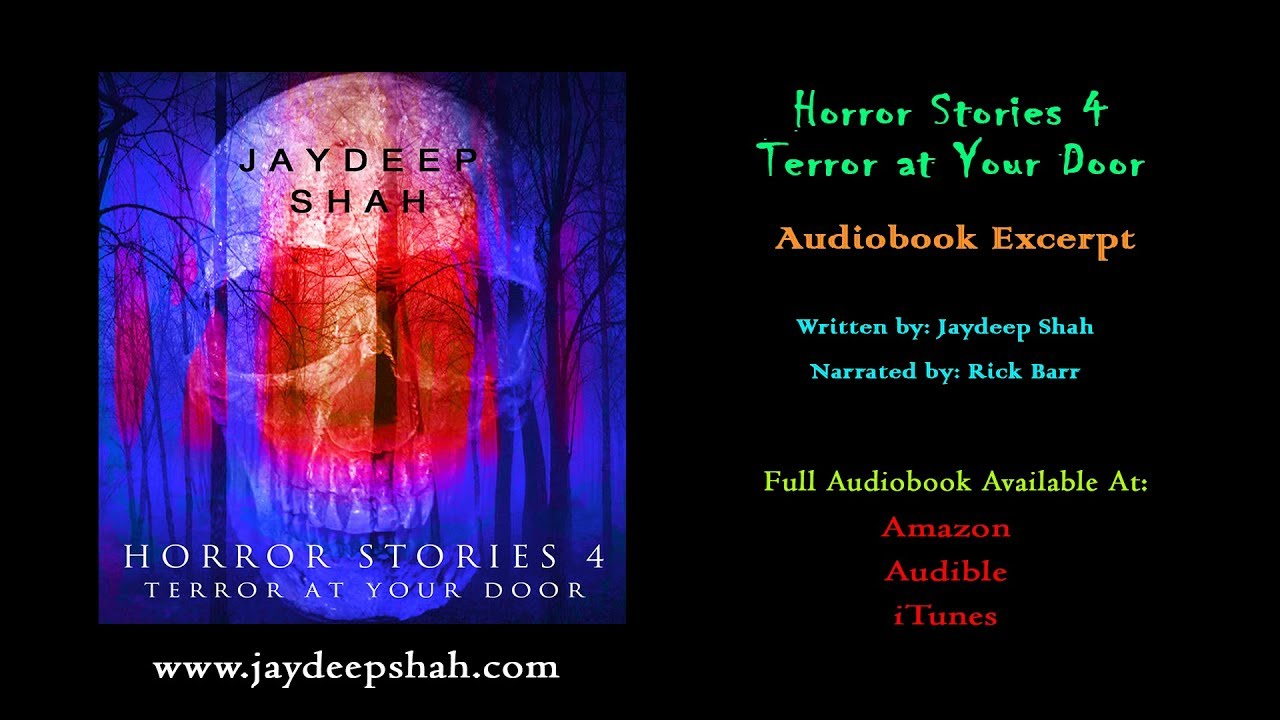 Horror Stories 4: Terror at Your Door [AUDIOBOOK EXCERPT]