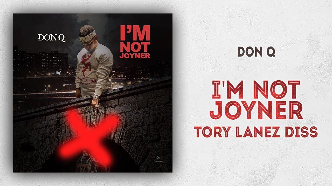 Don Q Im Not Joyner Tory Lanez Diss