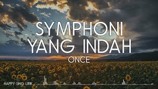 Download Once - Symphoni Yang Indah (Lirik)