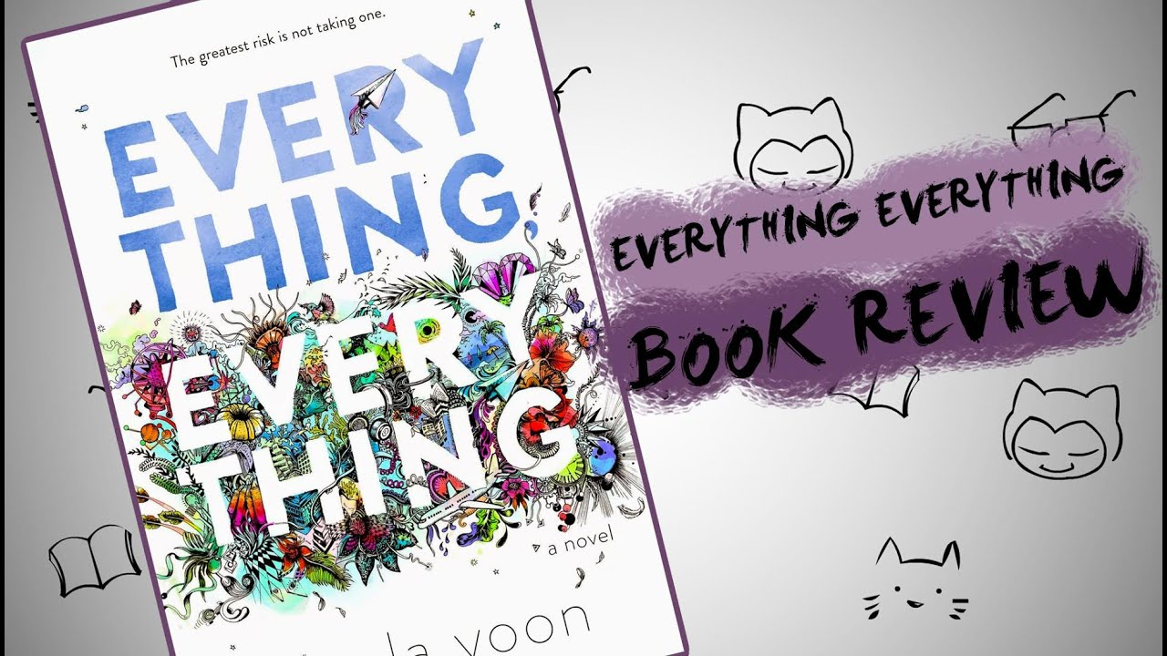 Everything Everything Book Review Youtube