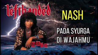 PADA SYURGA DI WAJAHMU - NASH HD (KARAOKE/NO VOKAL/MINUS ONE/LIRIK)
