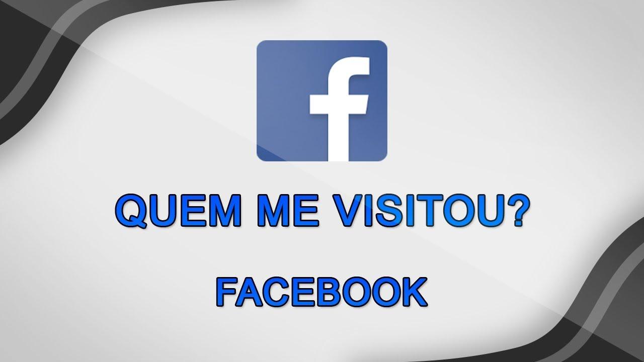 Como Saber Quem Visitou Seu Perfil Do Facebook Youtube